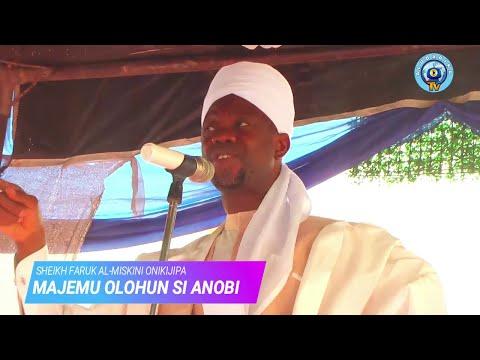 Majemu Olohun Si Anobi Muhammed (S.A.W) - 2020 Sheikh Faruk Al-Miskini Onikijipa