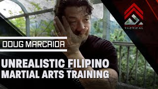 Doug Marcaida   Unrealistic Filipino Martial Arts Training