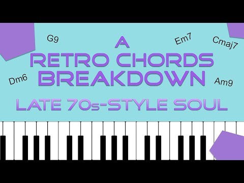 A RETRO CHORDS Breakdown: Late 70s-Style Soul