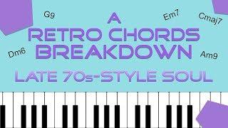 A RETRO CHORDS Breakdown: Late 70s-Style Soul