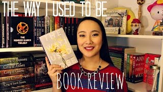 THE WAY I USED TO BE by Amber Smith | Spoiler Free Review