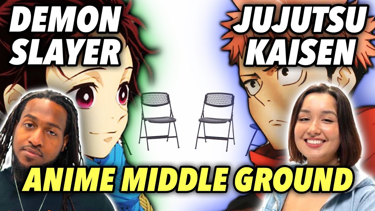 Demon Slayer Vs Jujutsu Kaisen: The Best New Gen Anime?   Anime Middle Ground Episode 2
