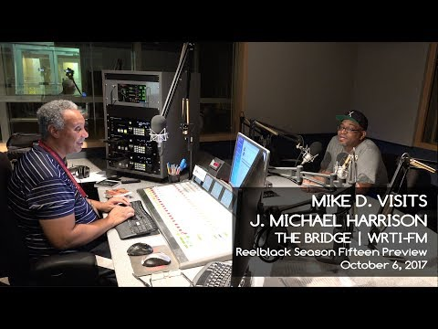 Reelblack Founder Mike D. - On J. Michael Harrison's The Bridge (10/6/2017)