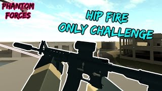 Roblox Phantom Forces - Hip Fire Only Challenge! - #52 - Live-Kommentar