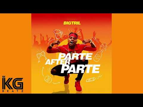 [instrumental]-bigtril---parte-after-parte-(prod.kg-beatz).