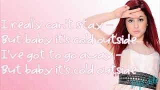 Baby It's Cold Outside - Ariana Grande Ft. Mac Miller (Lyrics)