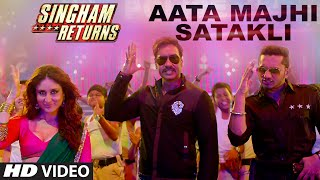 Aata Majhi Satakli Video Song | Singham Returns