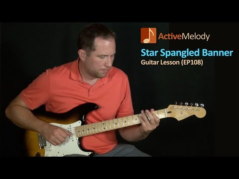 Star Spangled Banner Guitar Lesson - EP108 (National Anthem)