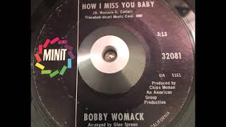 Bobby Womack   How I Miss You Baby