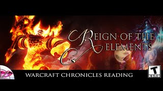 World of Warcraft Chronicles | Reign of the Elements | Lore Reading