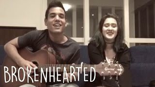 Brokenhearted - Jeremy Passion & Tori Kelly | Cammie e Bruno Gadiol (cover)