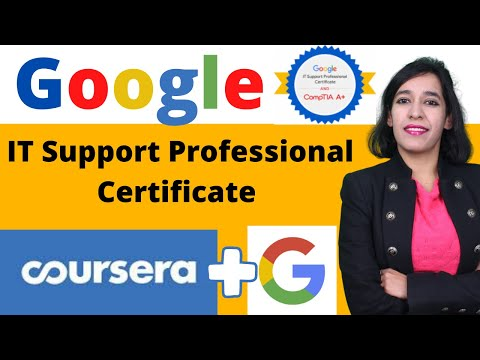 Google IT Support Professional Certificate program  | Coursera |Google| Google IT Certification