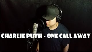 Video Charlie Puth - One Call Away   Cover by. Dyne download MP3, 3GP, MP4, WEBM, AVI, FLV Juli 2018