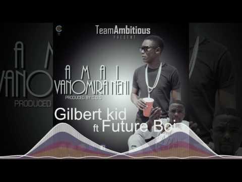 Team Ambitious(Gilbertkid x Future boi) amai vanomira neni OfficialTracks