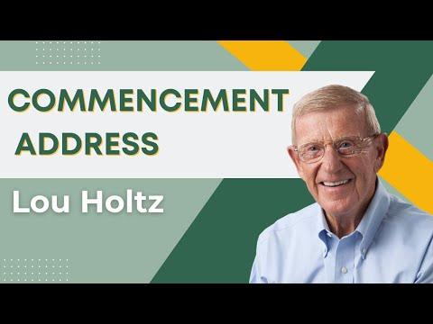 Lou Holtz: Undergraduate Commencement Address 2015