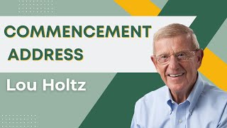 Lou Holtz: Undergraduate Commencement Address 2015 thumbnail