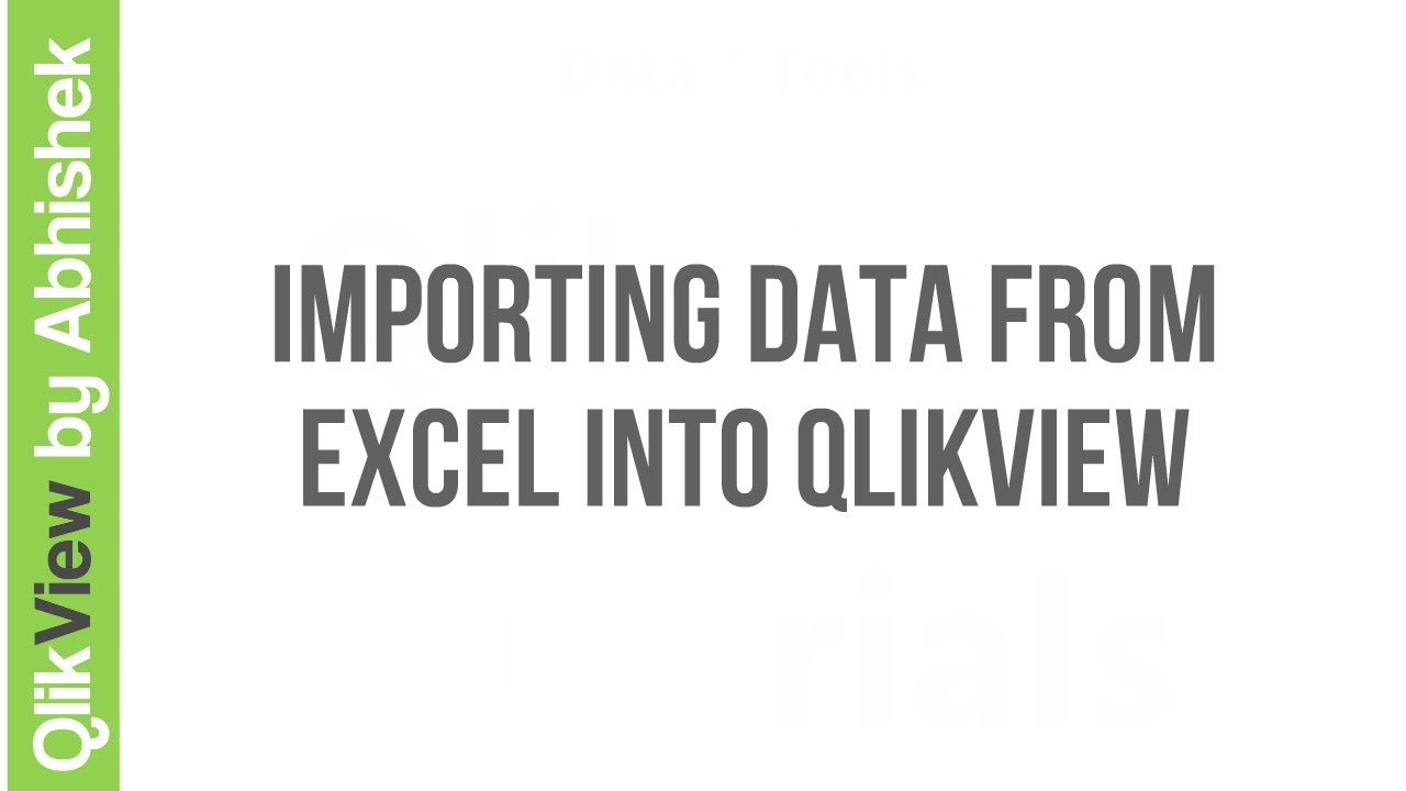 Importing Data from Excel into QlikView