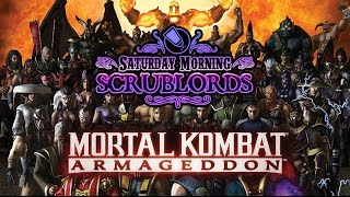 Saturday Morning Scrublords - Mortal Kombat Armageddon