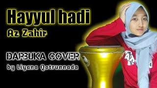 Download Lagu TERBARU.!! DARBUKA HAYYUL HADI    COVER BY LIYANA Q mp3
