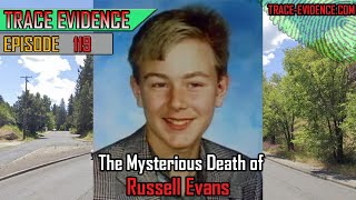 119 - The Mysterious Death of Russell Evans