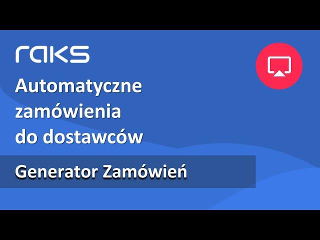 Generator Zamówień - zamówienia do dostawców.