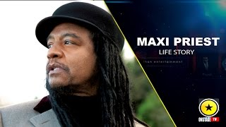MAXI PRIEST: LIFE STORY