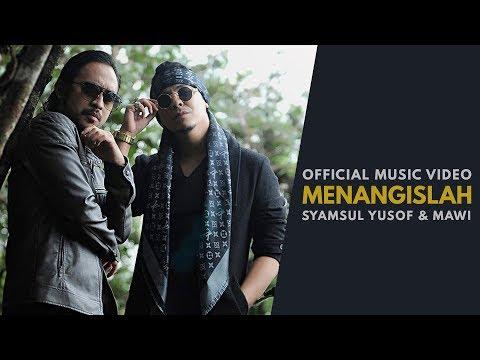 Syamsul Yusof & Mawi - Menangislah