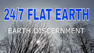 24/7 FLAT EARTH DISCERNMENT VIDEOS OBS LIVE