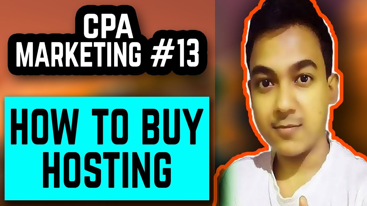 CPA Marketing #13 |How To Buy Hosting| |How To Connect The Domain Name To Hosting Account|