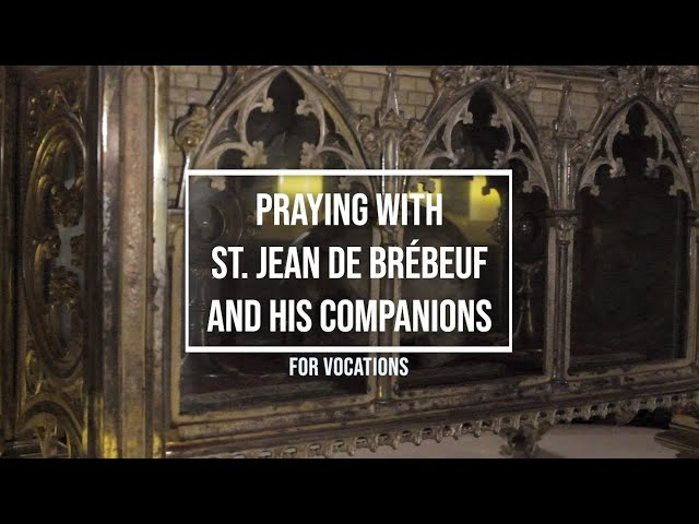 Praying with St. Jean de Brébeuf and his companions for Vocations