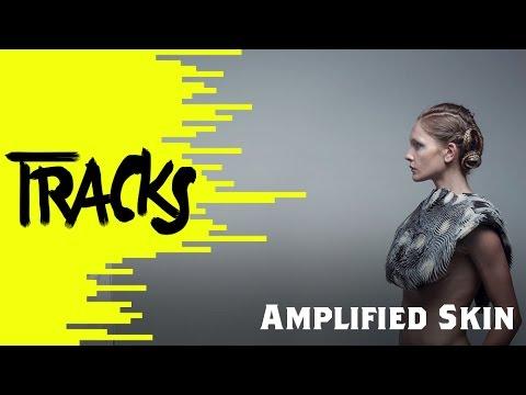 Amplified Skin - Tracks ARTE