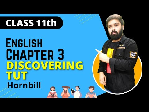 discovering tut class 11 in hindi