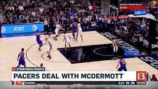 Pacers deal with McDermott