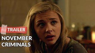 November Criminals 2017 Trailer HD | Chloe Grace Moretz | Catherine Keener