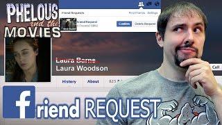 Friend Request - Phelous