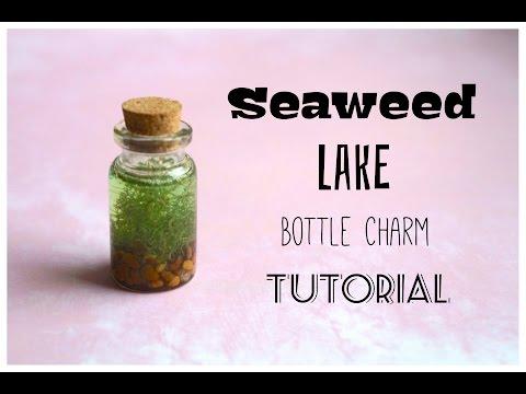 Seaweed Lake   Mini Bottle Charm Tutorial!