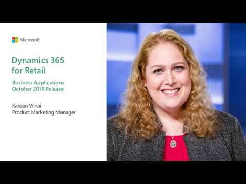 Business Applications October 2018 Release | Dynamics 365 for Retail
