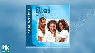 Ellas - Coletânea Som Gospel (CD COMPLETO)