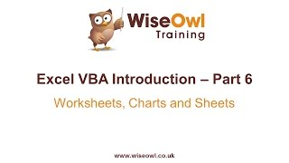 Excel VBA Introduction Part 6 - Worksheets, Charts and Sheets