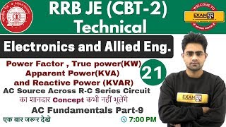 Class 21 ||#RRB JE (CBT -2 )Technical || Electronics Eng. || By Sameer Sir ||AC Fundamentals PART-9
