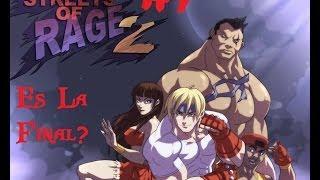 Streets Of Rage 2 #7 Es La Final?