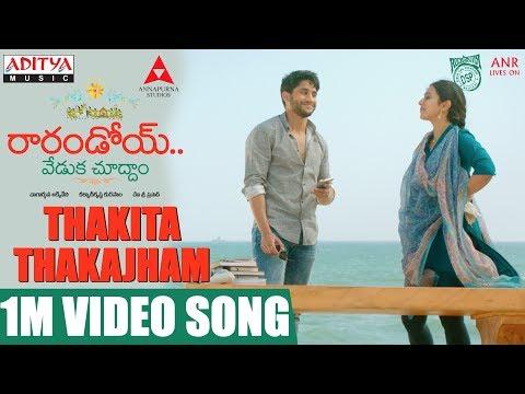 Thakita Thakajham 1M Video Song || Raarandoi Veduka Chuddam Songs || Kalyan Krishna, DSP