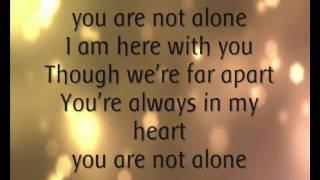 Michael Jackson - Y๐u Are Not Alone. (Lyrics).