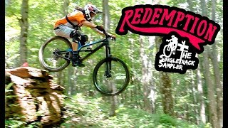CONQUERING FEATURES THAT ONCE CONQUERED US // The Singletrack Sampler