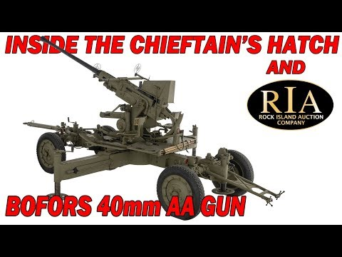 Inside the Chieftain's Hatch: Gun, Automatic, 40mm M1 (Bofors)