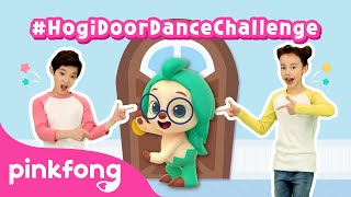 Bored at home? Join #HogiDoorDanceChallenge | Dance with Hogi | @Hogi! Pinkfong - Learn & Play