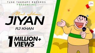 Mai Hoon Jiyan - Rap Mix   RJ Khan  
