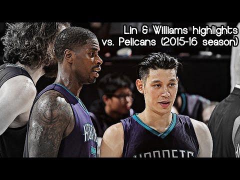 林書豪 Jeremy Lin & Marvin Williams 26 pts & 4 ast combihed vs. Pelicans (NBA RS 2015/2016) - POWER!