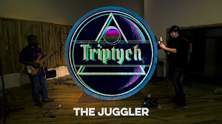 Triptych - The Juggler - Live at Spice House Sound
