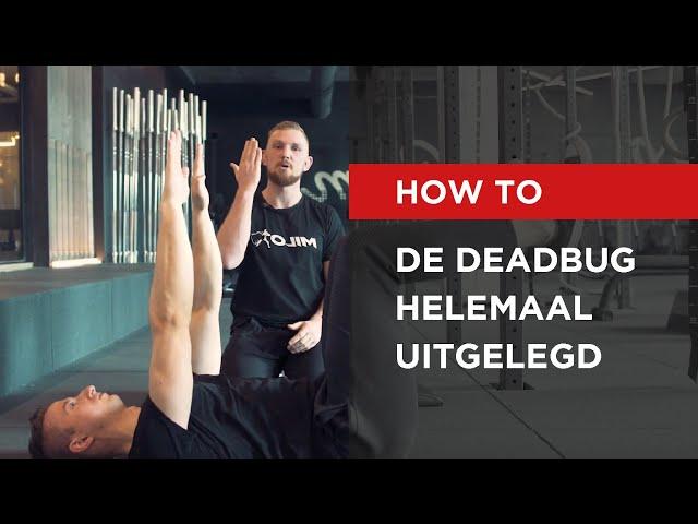 HOW TO   De Deadbug helemaal uitgelegd